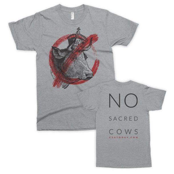 No Sacred Cows T-Shirt